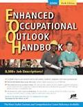 Enhanced Occupational Outlook Handbook Includes all job descriptions from the Occupational O...