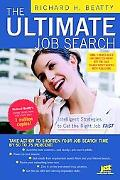 Ultimate Job Search Intelligent Strategies to Get the Right Job Fast