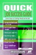 Quick Job Success Guide