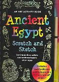 Ancient Egypt Scratch & Sketch An Art Activity Book for Inquisitive artists and archaeologis...