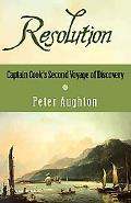 Resolution The Story of Captain Cook's Second Voyage of Discovery