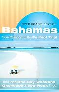 Open Road's Best of the Bahamas Your Passport to the Perfect Trip!