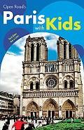Open Road's Paris with Kids 3E
