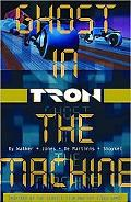 Tron, Volume 1: Ghost in the Machine
