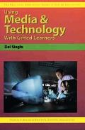 Using Media & Technology With Gifted Learners