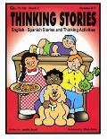 Thinking Stories Book 2 English - Spanish Stories And Thinking Activities