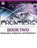Frontiers - Geography, Explorers and Literature