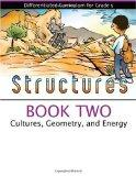 Structures Book 2: Cultures, Geometry, and Energy (Differentiated Curriculum for Grade 5)