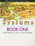 Systems - Exploration, Culture, and Ecology