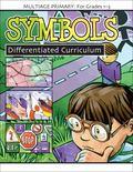 Symbols (Multiage Differentiated Curriculum for Grades 1-3)