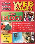 Teen's Guide to Creating Web Pages and Blogs