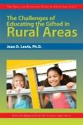 The Challenges of Educating the Gifted in Rural Areas (The Practical Strategies Series in Gi...