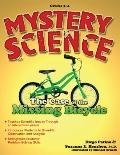 Mystery Science : The Case of the Missing Bicycle