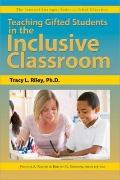 Teaching Gifted Students in the Inclusiv