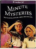 Minute Mysteries Brainteasers, Puzzlers, And Stories to Solve