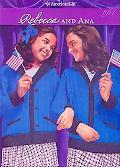 Rebecca and Ana (American Girl Collection Series: Rebecca #2)