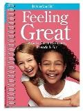 Feeling Great: A Girls Guide to Mixing Fitness, Friends, and Fun (American Girl)
