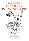 Karma, Dharma, Pudding, & Pie