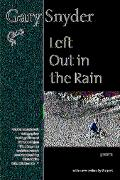 Left Out in the Rain Poems