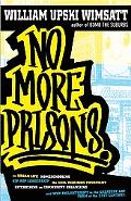 No More Prisons: Urban Life, Homeschooling, Hip-Hop Leadership, the Cool Rich Kids Movement,...