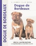 Dogue De Bordeaux A Comprehensive Owner's Guide