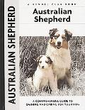 Australian Shepherd A Comprehensive Guide to Owning and Caring for Your Dog