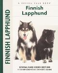 Finnish Lapphund Special Rare-Breed Edition  A Comprehensive Owner's Guide