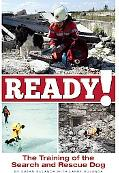 Ready! 2nd Edition The Training of the Search and Rescue Dog