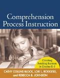 Comprehension Process Instruction Creating Reading Success in Grades K-3