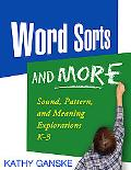 Word Sorts And More Sound, Pattern, And Meaning Explorations K-3