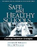 Safe And Healthy Schools Practical Prevention Strategies