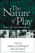 Nature of Play Great Apes and Humans