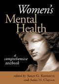 Women's Mental Health A Comprehensive Textbook