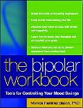 Bipolar Workbook Tools for Controlling Your Mood Swings