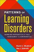Patterns Of Learning Disorders Working Systematically From Assessment To Intervention
