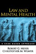 Law And Mental Health A Case-based Approach