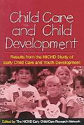 Child Care And Child Development Results from the NICHD Study of Early Child Care And Youth ...