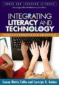 Integrating Literacy and Technology Effective Practice for Grades K-6