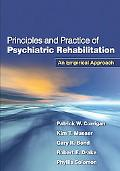 Principles and Practice of Psychiatric Rehabilitation An Empirical Approach