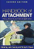 Handbook of Attachment, Second Edition