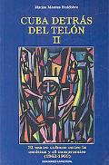 Cuba Detrás Del Telón : El Teatro Cubano Entre la Estética y el Compromiso, 1962-1969