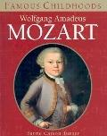 Wolfgang Amadeus Mozart (Famous Childhoods Series)