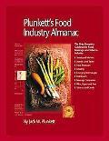 Plunkett's Food Industry Almanac 2009 : Food Industry Market Research, Statistics, Trends an...