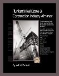 Plunkett's Real Estate And Construction Industry Almanac 2010: The Only Comprehensive Guide ...