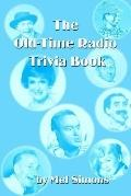 Old-Time Radio Trivia Book