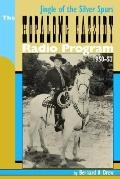 Jingle of the Silver Spurs The Hopalong Cassidy Radio Program