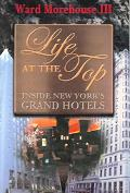 Life at the Top Inside New York's Grand Hotels