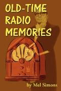 Old-Time Radio Memories