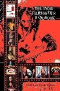 Indie Filmmakers Handbook