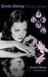 Sylvia Sidney - Paid by the Tear (Hardback)